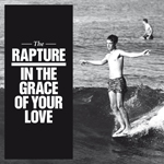 14. Rapture - In The Grace Of Your Love