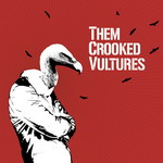 19. Them Crooked Vultures - Them Crooked Vultures