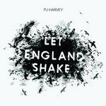 9. PJ Harvey - Let England Shake