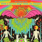 The Flaming Lips – With A Little Help From My Fwends